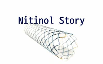 Nitinol Story